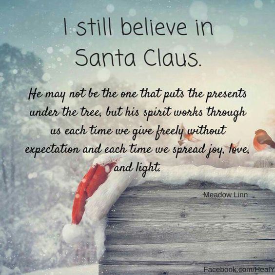 I still believe in Santa Claus, christmas quote