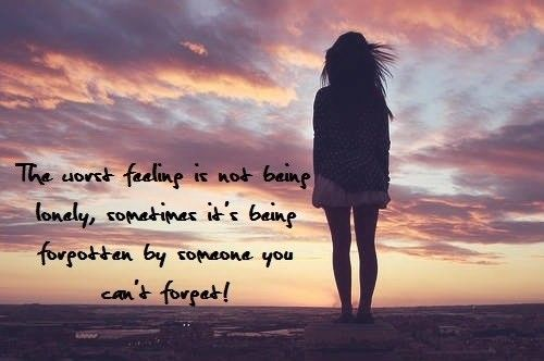 forgotten by someone you can't forget