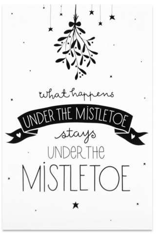 What happens under the mistletoe stays under the mistletoe