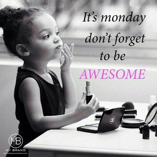 It's monday don't forget to be awesome Chanel
