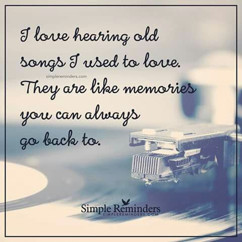 Hearing old songs I used to love