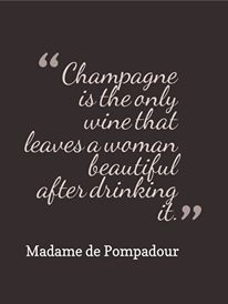 Champagne leaves a woman beautiful