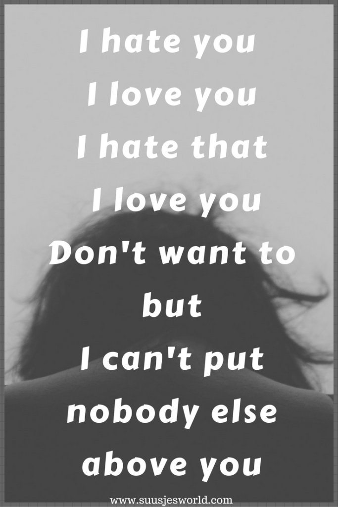 I hate you, I love you,I hate that I love you Don't want to but I can't put nobody else above you Gnash lyrics