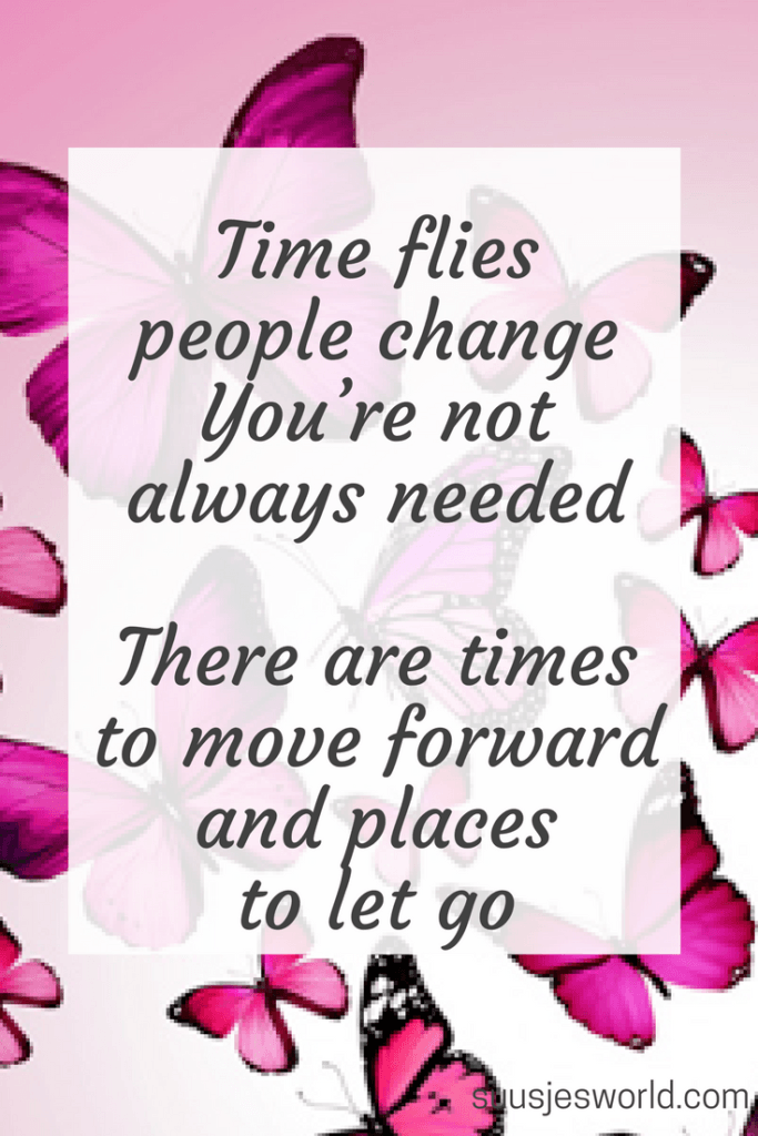 Time flies, people change. You're not always needed. There are times to move forward and places to let go