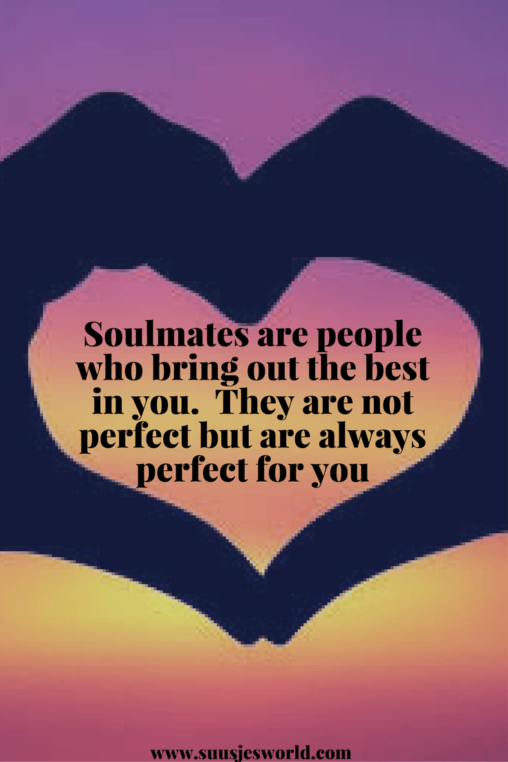 Soulmates are people who bring out the best in you. They are not perfect but are always perfect for you. Quotes, pinterest, nederland, suusjesworld, life quotes, love